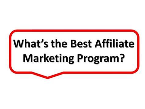 Best Marketing Programs by Best Affiliate Marketing Program