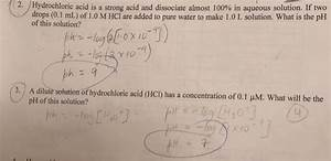 Solved  2 U00b7 Hydrochloric Acid Is A Strong Acid And Dissocia