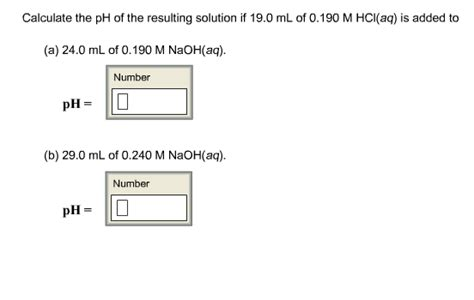 Calculate The Ph Of The Resulting Solution If 19.0