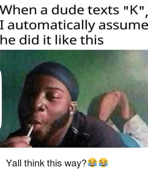 25 Best Memes About Yall Yall Memes K Meme Www Pixshark Images Galleries With A Bite