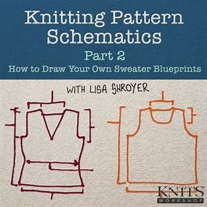 Knitting Pattern Schematics  How To Draw Your Own Video