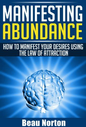 manifesting abundance   manifest  desires   law  attraction achieve