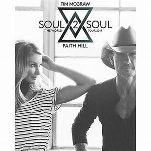Tim McGraw, Faith Hill announce 2017 Soul 2 Soul Tour ...