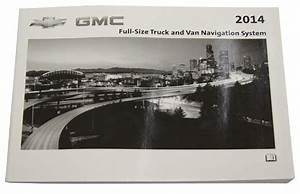 2014 Chevrolet  U0026 Gmc Trucks  U0026 Vans Navigation System
