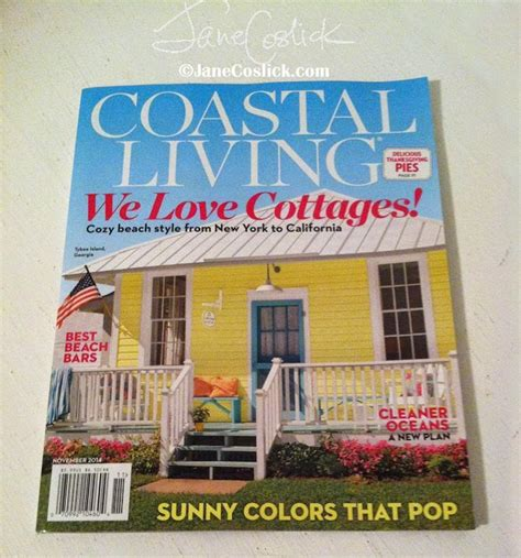 Cottage Style Magazine Coslick Cottages Coastal Living Cottage Style