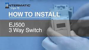 How To Install The Ej500 Three-way Timer Switch