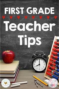 First Grade Teacher Tips