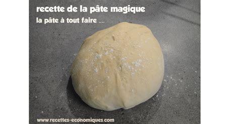 recette de cuisine thermomix recette de la pâte magique en grammes recettes de