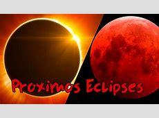 PROXIMOS eclipses 2018 YouTube