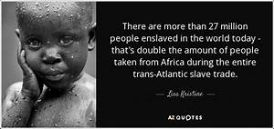 TOP 7 QUOTES BY... Atlantic Slavery Quotes