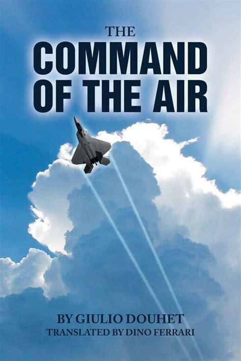 The Command of the Air > Air University (AU) > Air ...