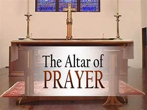 The Altar Of Prayer On Vimeo