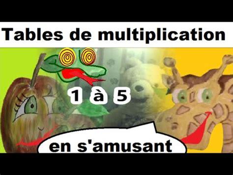 tables de multiplication en s amusant apprendre les tables de multiplication 1 5 en s amusant calcul mental ce1