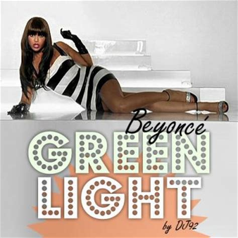 Beyonce Green Light by Timeline