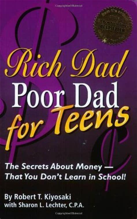 rich dad poor dad  teens  secrets  money