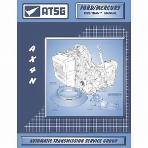 Atsg Ax4n  4f50n  1994  Taurus Sable Transmission Repair