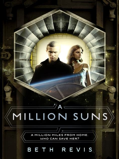 A Million Suns (across The Universe #2) By Beth Revis