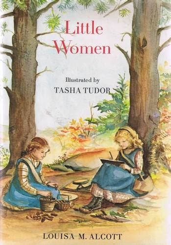Little Women by Louisa M. Alcott and Illustrated by Tasha