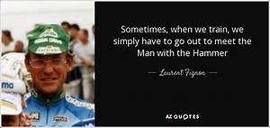 QUOTES BY LAURENT FIGNON | A-Z Quotes
