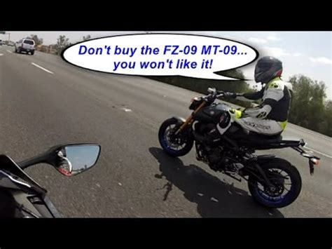 Don't Buy The Fz09 Mt09you Won't Like It! Youtube