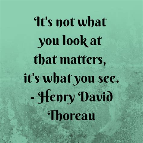 See Henry David Thoreau Quotes