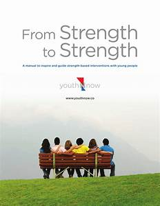 Pdf  From Strength To Strength  A Manual To Inspire And