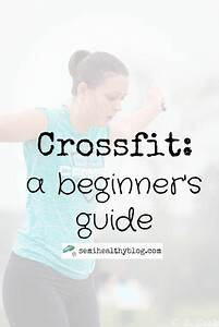 A Beginners Gui... Crossfit Beginner Quotes
