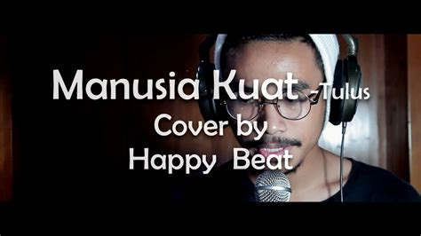 Tulus (cover By Happy Beat)