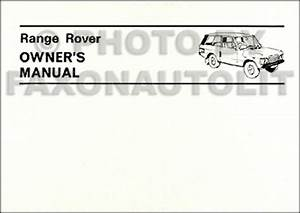 Range Rover Owners Manual 1970 1971 1972 1973 1974 1975