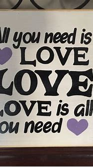 All you Need is Love Sign Plaque The Beatles Song Lyrics Quote
