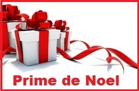 la prime de noel pour 2013 date montant conditions