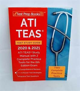 Ati Teas Test Study Guide 2020 And 2021   Ati Teas Study