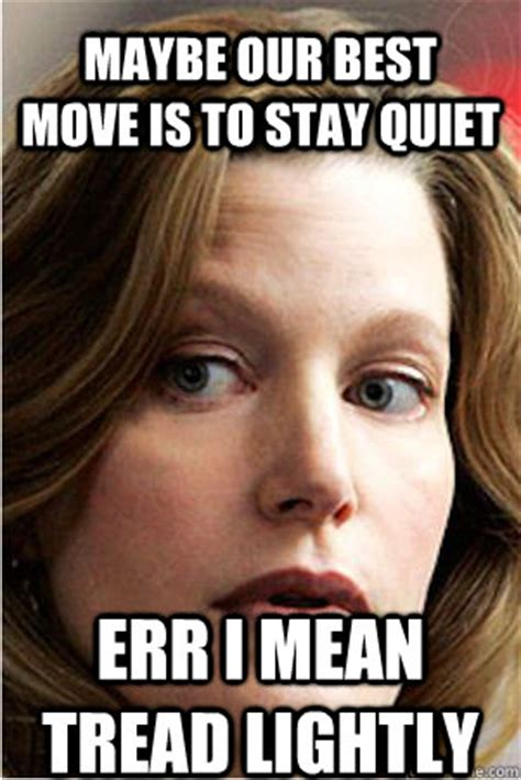 Skyler White Meme - maybe our best move is to stay quiet err i mean tread lightl hypocrite skyler white