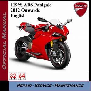 Ducati 1199s Abs Panigale 2012onward Workshop Service