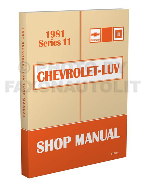 car service manuals pdf 1979 chevrolet luv electronic throttle control 1981 chevy luv diesel engine repair shop manual original