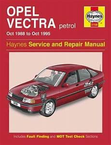 Opel Holden Vectra Petrol 1988 1995 Haynes Service Repair