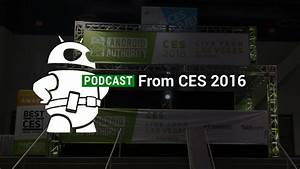 CES 2016 special event podcasts