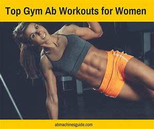 Top Gym Ab Workouts For Women To Get Flat Stomach
