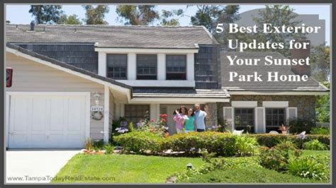 5 Best Exterior Updates For Your Sunset Park Home