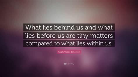 ralph waldo emerson quote  lies