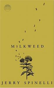 Captivated Reader: Milkweed by Jerry Spinelli