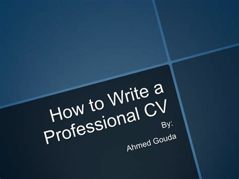 How To Write A Professional Cv by How To Write A Professional Cv