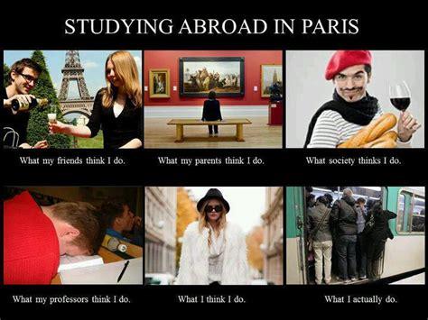 Paris Meme - the 50 best study abroad memes i ve ever seen adventure seeker