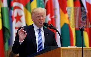 Trump reverses anti-Islam rhetoric in Saudi Arabia speech ...