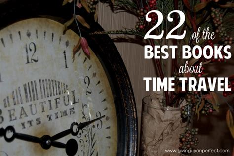 Best Time Travel by The Best Time Travel Books Of All Time Carver
