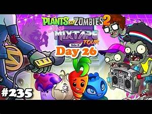 Plants vs Zombies 2 Neon Mixtape Tour Day 26 Turnê