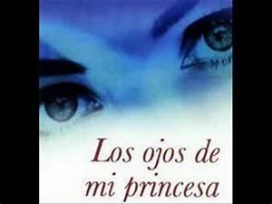 Los ojos de mi princesa Frases Doovi