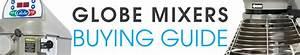 Globe Mixers Buying Guide