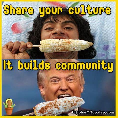 Trump Mexican Memes - donald trump mexican meme mexican memes pinterest latinas donald o connor and mexicans