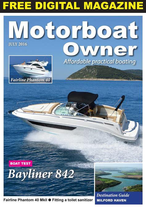 Motorboat Owner by Motorboat Owner July 2016 By Digital Marine Media Ltd Issuu